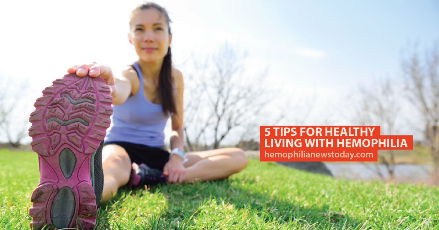 5 Tips for Living Well With Hemophilia A
