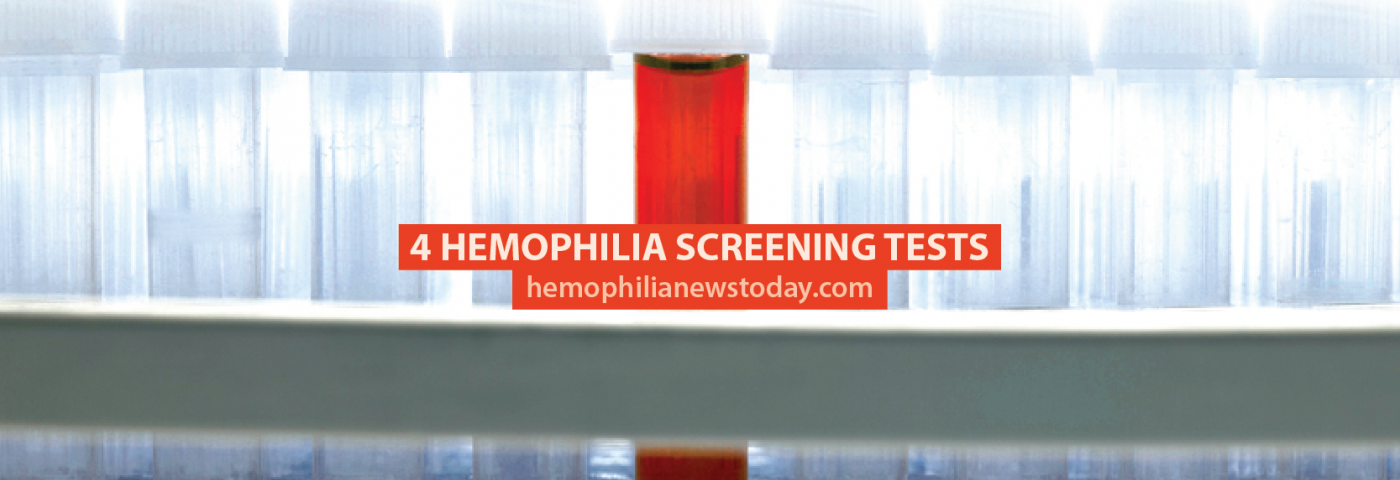 4 Hemophilia Screening Tests